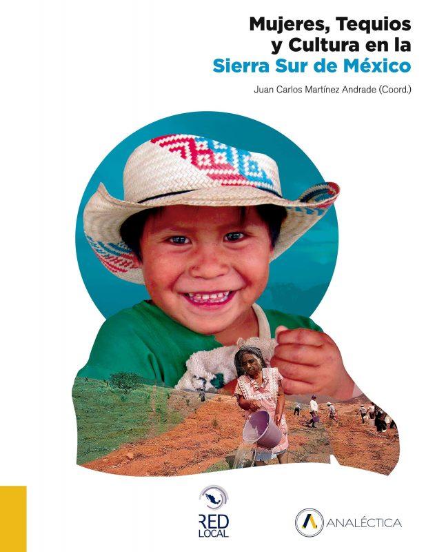 Mujeres, Tequios y Cultura en la Sierra Sur de México